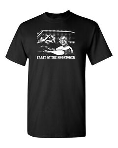 Party at the Moontower Dazed and Confused Unisex Tee Shirt 1283
