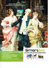 Publicité Advertising 088  2010   les cadeaux Smart box