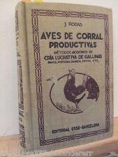 AVES DE CORRAL PRODUCTIVAS Cria Lucrativa Metodo Moderno 1935 siglo XX USADO