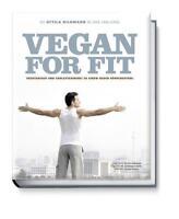Vegan for Fit. Die Attila Hildmann 30-Tage-Challenge v. Attila Hildmann (2012,HC