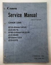 Canon Lens Service Manual Multiple EF Lenses 35mm f/2 35-80mm f/4-5.6 80-200mm