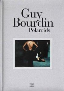 Guy Bourdin - Polaroids