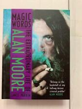 Magic Words: The Extraordinary Life of Alan Moore, comic books giant,