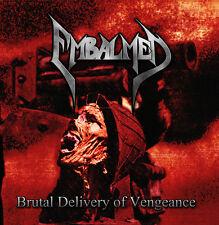 EMBALMED - BRUTAL DELIVERY OF VENGEANCE - CD - DEATH METAL