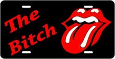 The Bitch With Rolling Stones Lips Novelty Vanity License Plate Made In The USA