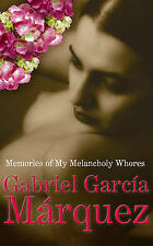Garc .. Memories of My Melancholy Whores