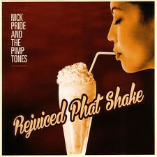 Nick Pride And The Pimp Tones - Rejuiced Phat Shake  ( Funk )   New cd  2014