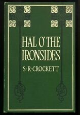 S.R. CROCKETT Hal O' The Ironsides Story of the Days of Cromwell 1915 1st US ED