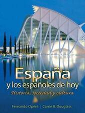 España y los Españoles de Hoy : Historia, Sociedad y Cultura by Carrie B....