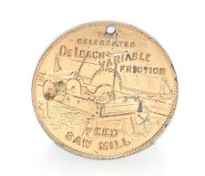 RARE St Louis Louisiana Purchase Exposition 1904 DE LOACH SAW MILL COMPANY Token