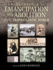 Encyclopedia of Emancipation and Abolition in the Transatlantic World [3 Volume