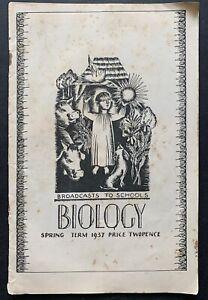 John Maxwell BIOLOGY BBC Radio Broadcasts To SCHOOLS 1937 Booklet