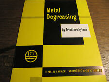 Metal Degreasing by Trichlorethylene ICI