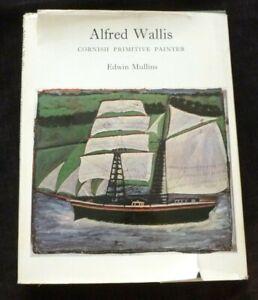 ALFRED WALLIS Cornish primitive painter EDWIN MULLINS 1967 HARDBACK ART BOOK