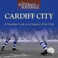 (Very Good)-When Football Was Football: Cardiff: A Nostalgic Look at a Century o