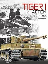 Tiger 1 in Action 1942-45 by Histoire & Collections - Jean Restayn NEW!
