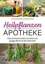 Heilpflanzen-Apotheke Naturheilmittel selbst herstellen Kräuter Heilmittel Buch