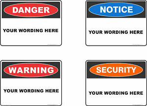 Custom Safety Signs, Stickers / Corflute / Metal.  OHS work Signage