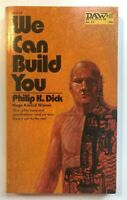 WE CAN BUILD YOU by PHILIP K DICK (1972) DAW BOOKS 14 VINTAGE