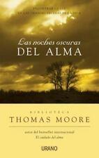 Las Noches Oscuras Del Alma/Dark Nights of the Soul: Encontrar la luz en las gra