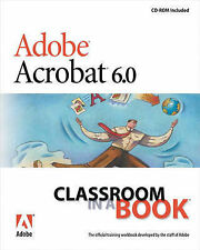 USED (GD) Adobe Acrobat 6.0  Standard Classroom in a Book by Adobe Creative Team