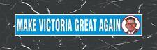 MAKE VICTORIA GREAT AGAIN STICKER DAN ANDREWS
