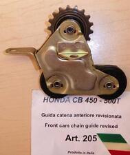 Honda CB450 Cappellini Moto rebuilt FRONT chain tensioner w/ guide sprocket 205