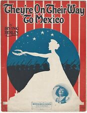 They're On Their Way to Mexico 1904 Patriotic Sheet Music / Irving Berlin