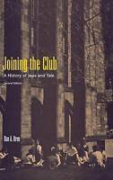 Joining the Club. A History of Jews and Yale by Oren, Dan A. (Hardback book, 200