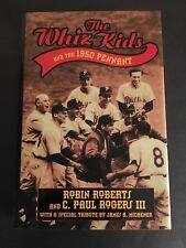 THE WHIZ KIDS &  1950 PENNANT ROBIN ROBERTS HARDCOVER BOOK W/ DUST JACKET MINT