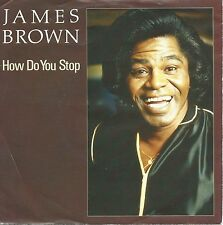 "James Brown - How Do You Stop / House Of Rock (7"" Vinyl-Single Germany 1986)"