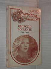 GHIACCIO BOLLENTE Janet Dailey Harlequin Mondadori 1982 harmony jolly 35 romanzo