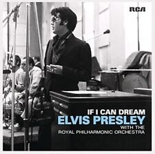 ELVIS PRESLEY If I Can Dream: With The Royal Philharmonic Orchestra