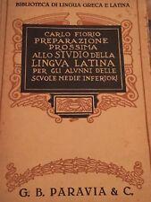 CARLO FLORIO - PREPARAZIONE PROSSIMA ALLO STUDIO DELLA LINGUA LATINA 1925