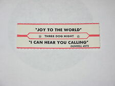x1 Three Dog Night Jukebox Title Strip Joy To The World & I Can Hear You Calling