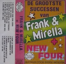 FRANK & MIRELLA / NEW FOUR - DE GROOTSTE SUCCESSEN VAN  -  MC - ( IN ENGLISH )