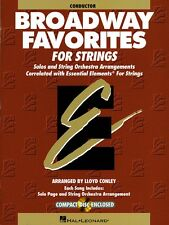 Essential Elements Broadway Favorites for Strings Conductor String 000868039