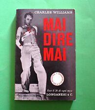 Mai dire mai - Charles Williams - 1^ Ed. Longanesi 1961 - Collana Suspense