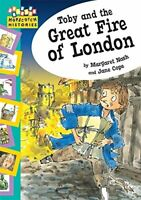Margaret Nash - Hopscotch: Histories: Toby and The Great Fire Of London