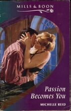Passion Becomes You By Michelle Reid