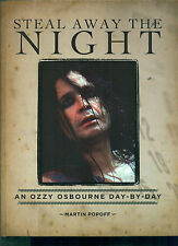 "OZZY OSBOURNE ""STEAL AWAY THE NIGHT"" DAY BY DAY PIANO/VOCAL/GUITAR MUSIC BOOK!!!"