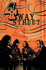 NEW Four Way Street: The Crosby, Stills, Nash & Young Reader by Dave Zimmer