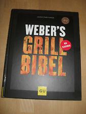 Buch: Weber's Grill Bibel, NEU, Grill Rezepte ,grillen