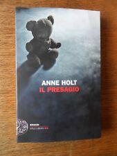 Il presagio (Anne Holt) Einaudi 2017  BO/2