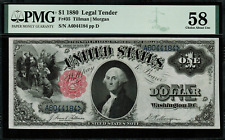 1880 $1 Legal Tender FR-35 - Graded PMG 58 - Choice About Uncirculated