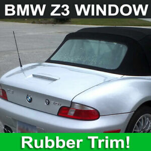1996-2002 BMW Z3 Plastic Rear Window with Rubber Bead + Priority Shipping