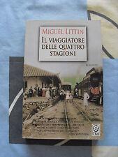 Il viaggiatore delle quattro stagioni Miguel Littin