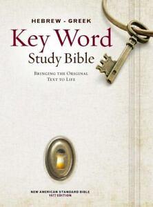 The Hebrew-Greek Key Word Study Bible: NASB-