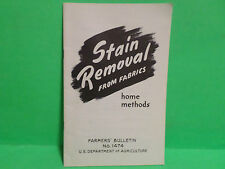 1951 Vintage Home Method Stain Removal from Fabric Farmers' Bulletin No. 1474