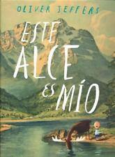 Este alce es mío (Los Especiales De a La Orilla Del Viento) (Spanish Edition), O